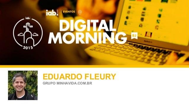 FOTO DO PALESTRANTE EDUARDO FLEURY GRUPO MINHAVIDA.COM.BR