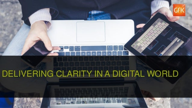 1 DELIVERING CLARITY IN A DIGITAL WORLD