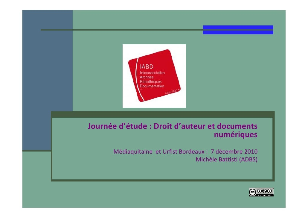 Journéed'étude:Droitd'auteuretdocuments                                   numériques      Médiaquitaine etUrfist B...