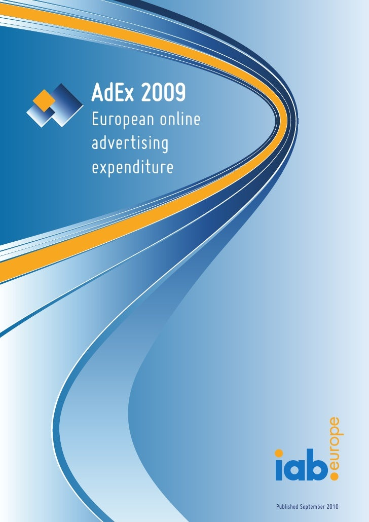 AdEx 2009 European online advertising expenditure                       Published September 2010