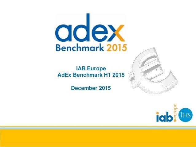 IAB Europe AdEx Benchmark H1 2015 December 2015