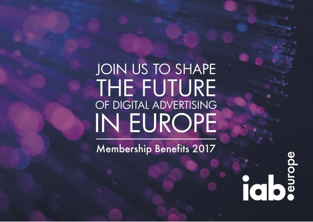 TM europe 2 IAB Europe is the voice of digital business and the leading European-level industry association for the digita...