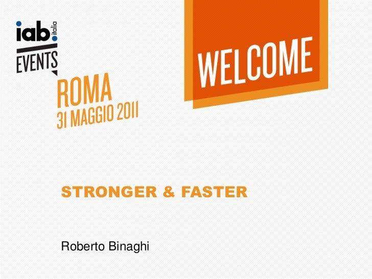 STRONGER & FASTERRoberto Binaghi