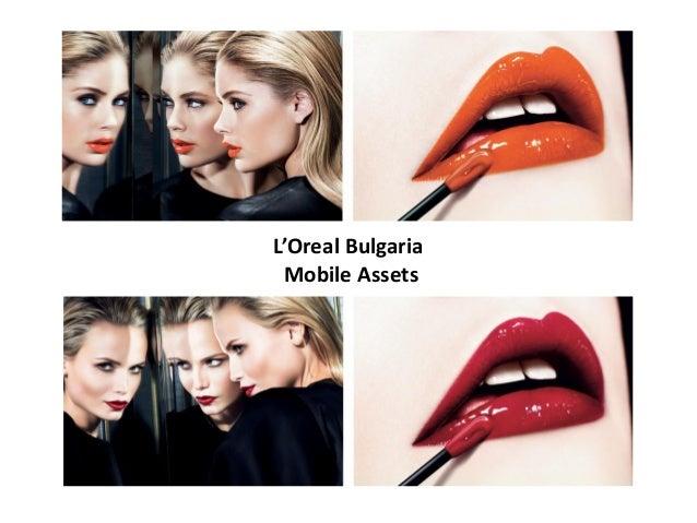 L'Oreal Bulgaria Mobile Assets