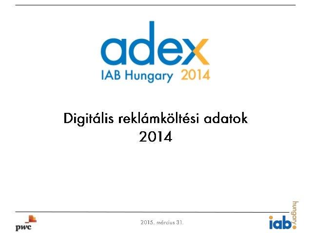 IAB Hungary Adex 2014 - Hungarian Slide 1