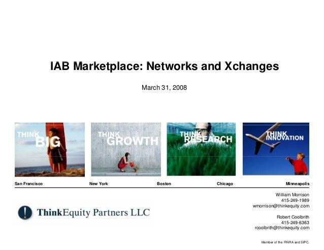 IAB M k t l                    Marketplace: N t                                 Networks and X h                          ...
