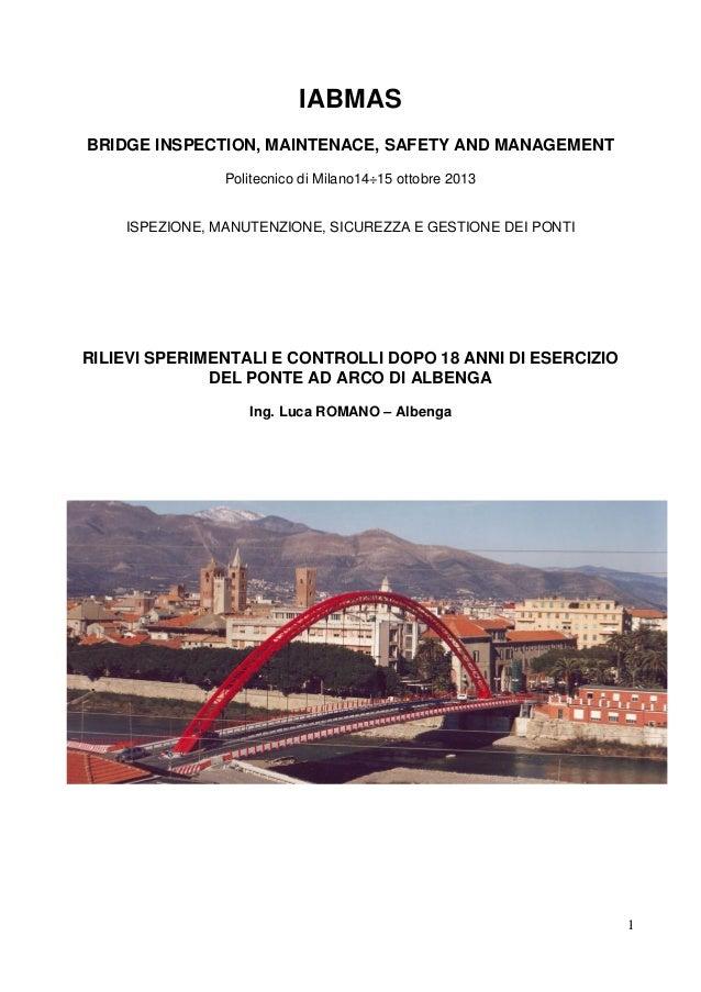 IABMAS BRIDGE INSPECTION, MAINTENACE, SAFETY AND MANAGEMENT Politecnico di Milano14÷15 ottobre 2013  ISPEZIONE, MANUTENZIO...