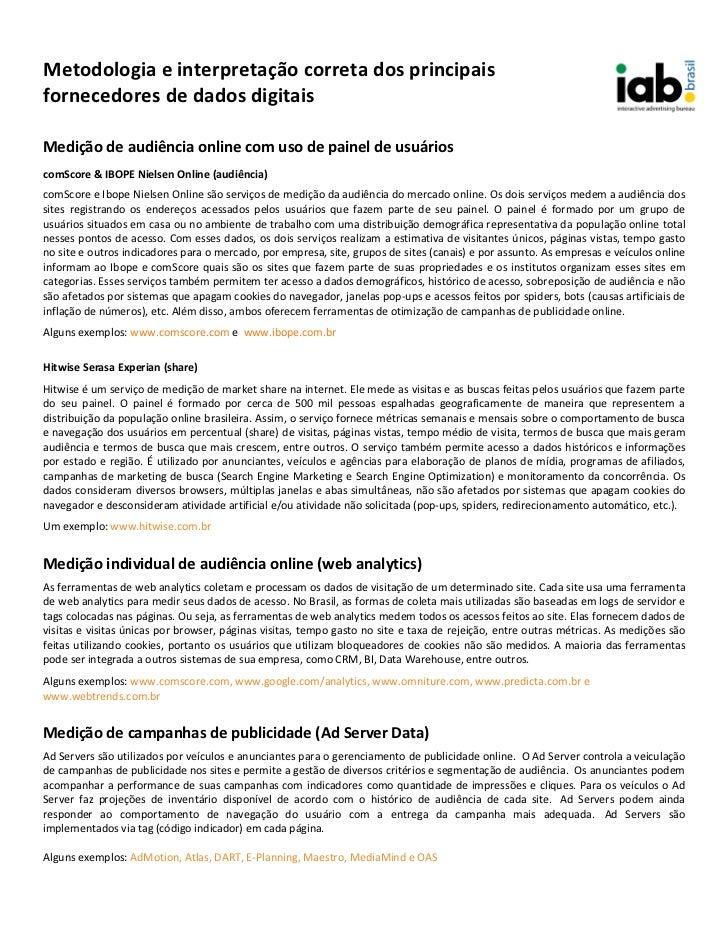 Metodologia e interpretação correta dos principaisfornecedores de dados digitaisMedição de audiência online com uso de pai...