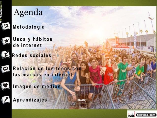 2 Agenda Metodología Usos y hábitos de internet Redes sociales Relación de los teens con las marcas en internet Imagen de ...