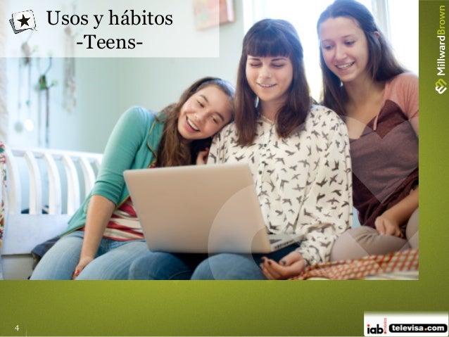 4 Usos y hábitos -Teens-