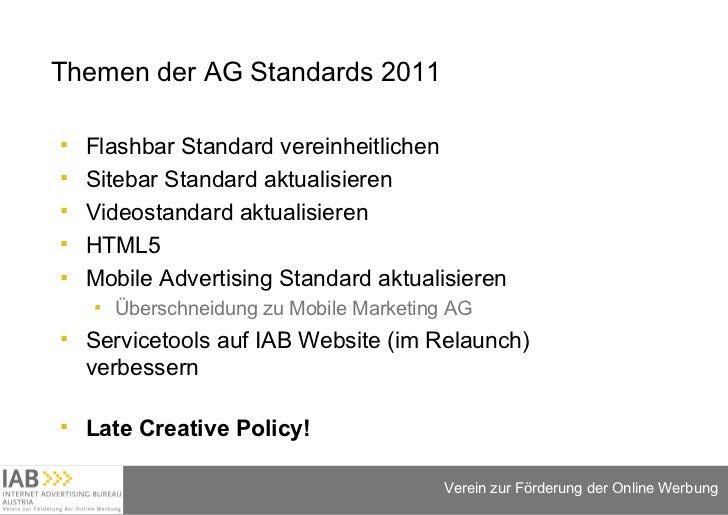 Themen der AG Standards 2011 <ul><li>Flashbar Standard vereinheitlichen  </li></ul><ul><li>Sitebar Standard aktualisieren ...