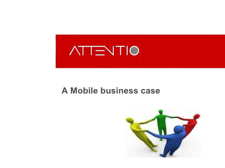 A Mobile business case