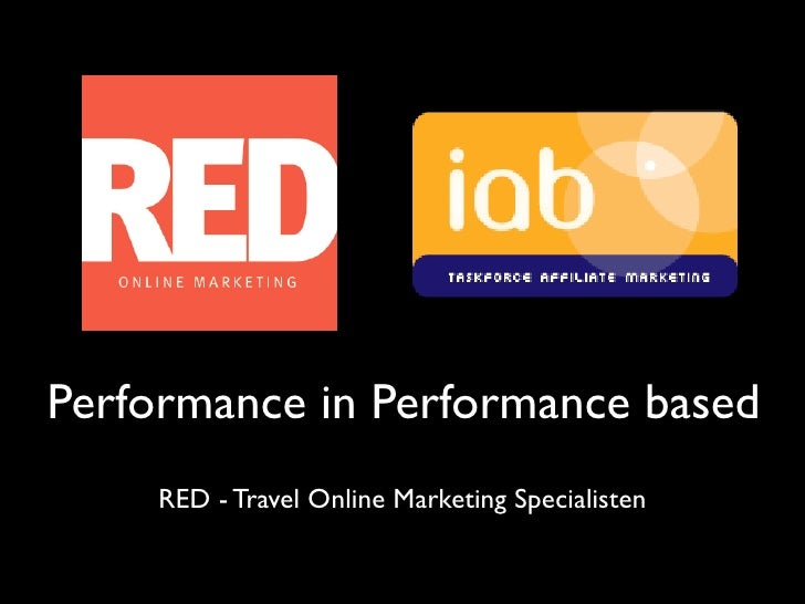 Performance in Performance based      RED - Travel Online Marketing Specialisten