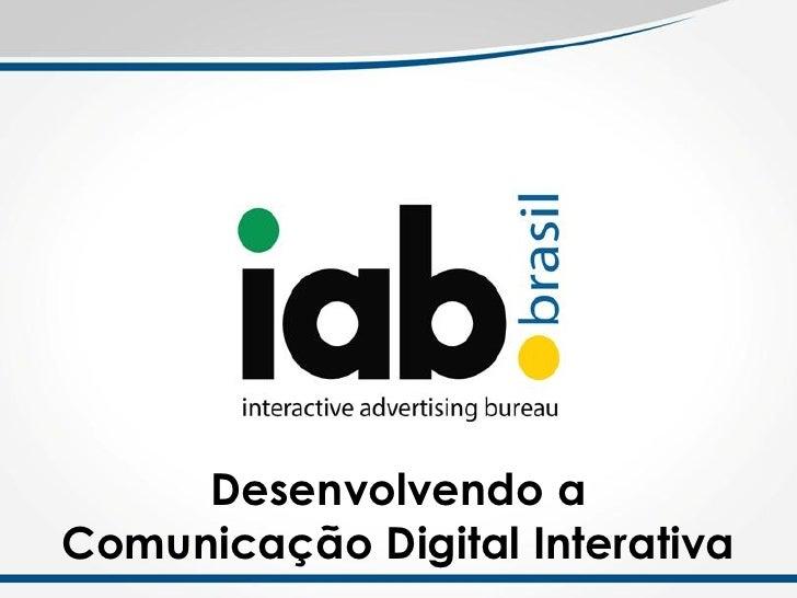 Desenvolvendo aComunicação Digital Interativa