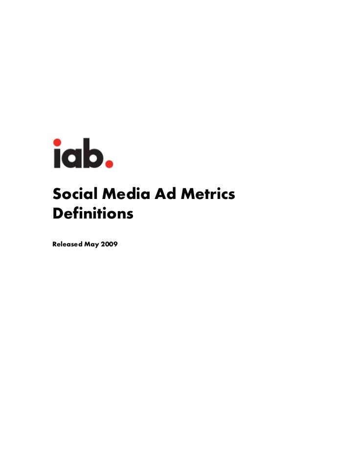 Social Media Ad MetricsDefinitionsReleased May 2009