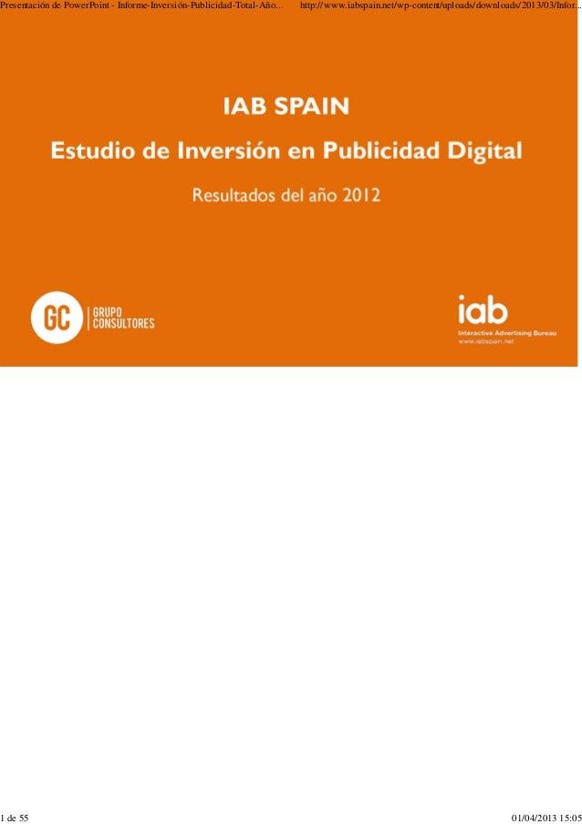 Presentación de PowerPoint - Informe-Inversión-Publicidad-Total-Año... http://www.iabspain.net/wp-content/uploads/download...