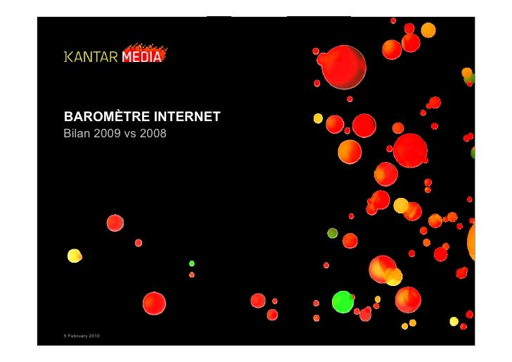 BAROMÈTRE INTERNETBilan 2009 vs 20085 February 2010