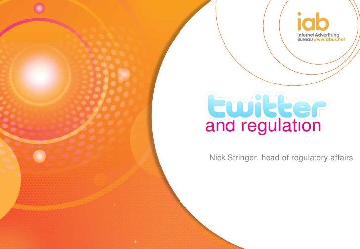 and regulation Nick Stringer, head of regulatory affairs