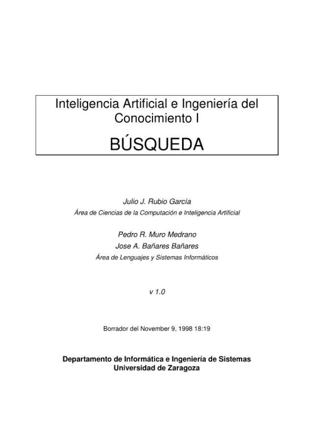 Inteligencia Artificial e Ingenieria del Conocimiento I  BUSQUEDA     Julio J.  Fiubio Garcia Area de Ciencias de Ia Compu...