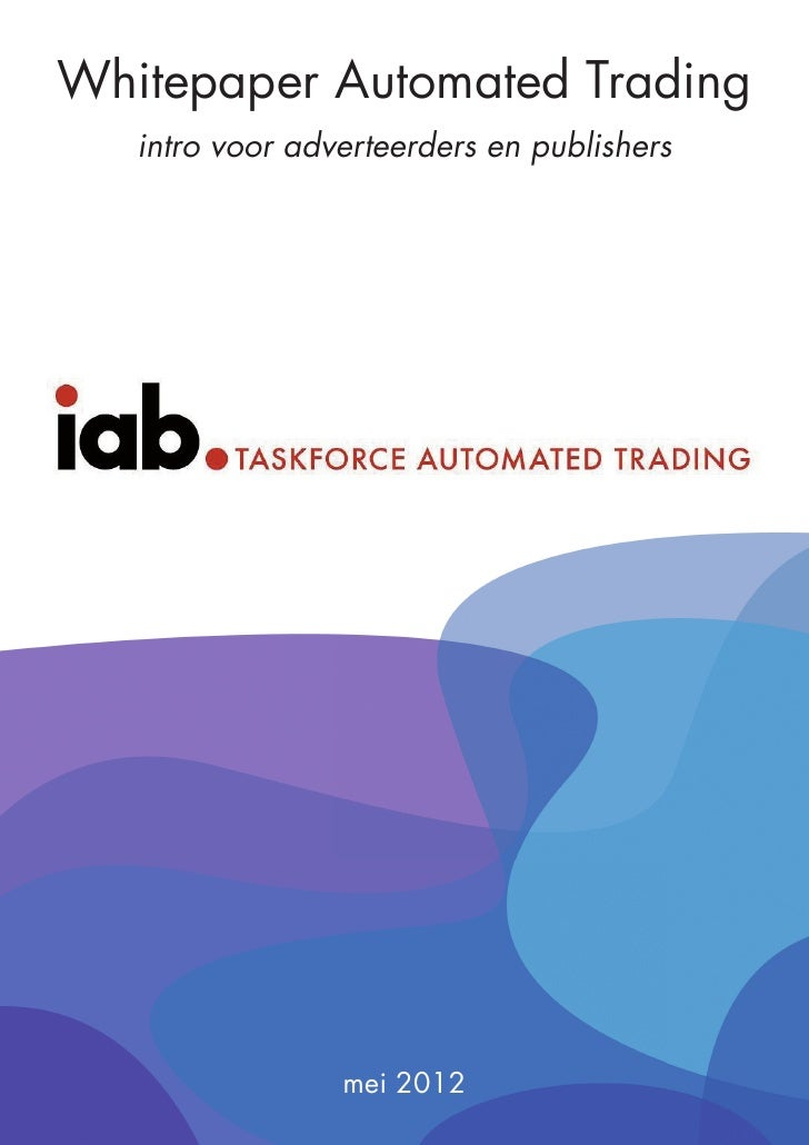 Whitepaper Automated Trading   intro voor adverteerders en publishers                 mei 2012