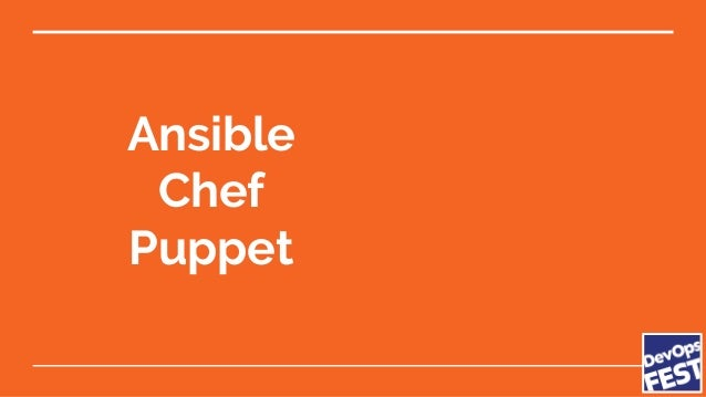 Ansible Chef Puppet