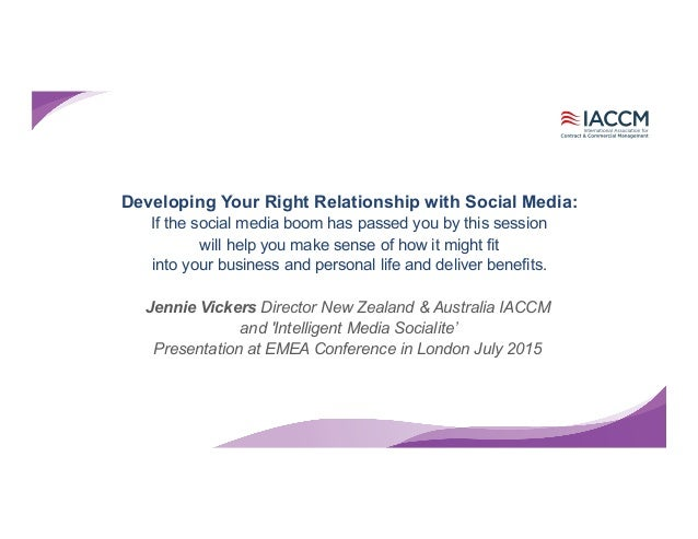 Developing Your Right Relationship with Social Media: If the social media boom has passed you by this session will help yo...