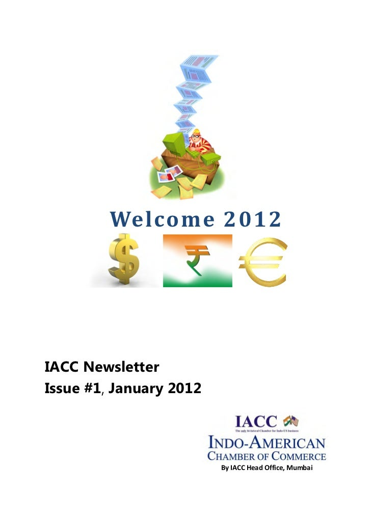 Welcome 2012IACC NewsletterIssue #1, January 2012                         By IACC Head Office, Mumbai