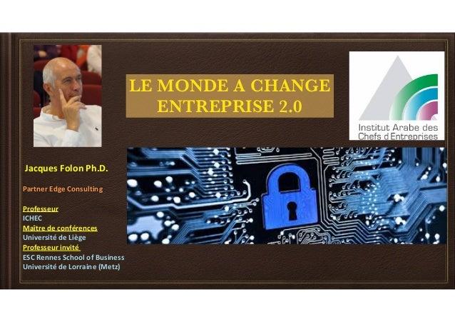 JacquesFolonPh.D. PartnerEdgeConsulting Professeur ICHEC Maîtredeconférences UniversitédeLiège Professeu...