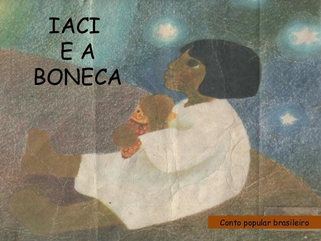 Conto popular brasileiro IACI E A BONECA