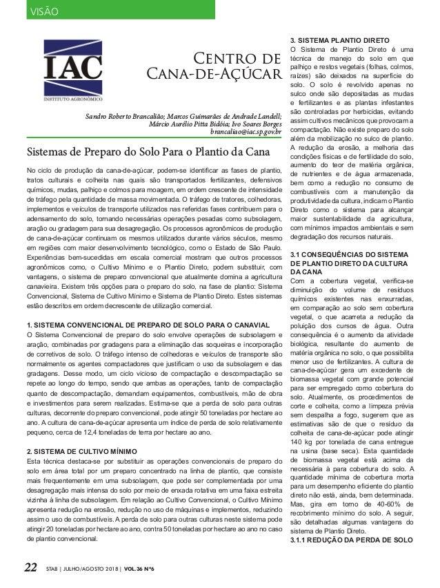 22 STAB | JULHO/AGOSTO 2018 | VOL.36 N�6 No ciclo de produ��o da cana-de-a��car, podem-se identificar as fases de plantio,...