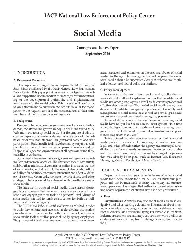 I. INTRODUCTION A. Purpose of Document This paper1 was designed to accompany the Model Policy on Social Media established ...