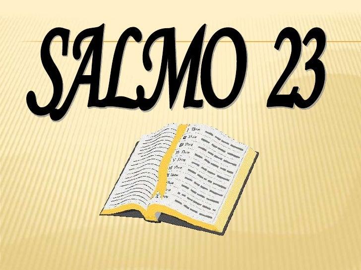 Salmo 231 Jehová es mi pastor; nada me faltará. 2 En lugares dedelicados pastos me hará descansar; Junto a aguas dereposo ...
