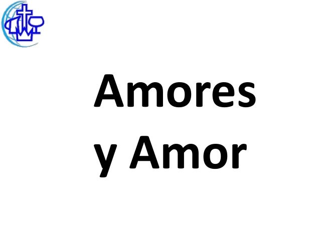 Amoresy Amor