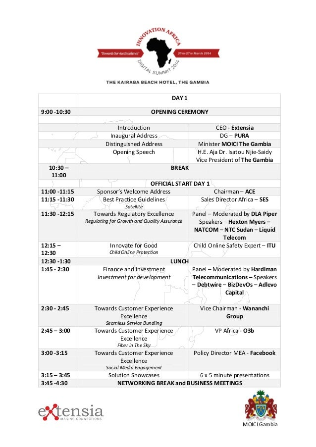 DAY 1 9:00 -10:30 OPENING CEREMONY Introduction CEO - Extensia Inaugural Address DG – PURA Distinguished Address Minister ...