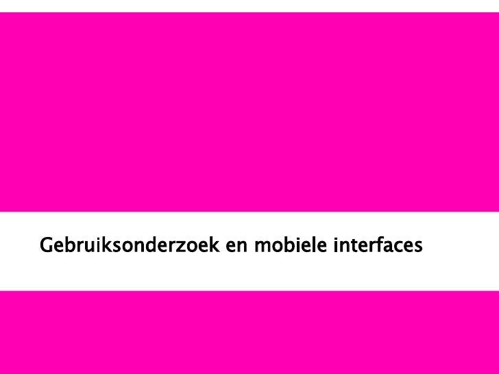 Gebruiksonderzoek en mobiele interfaces