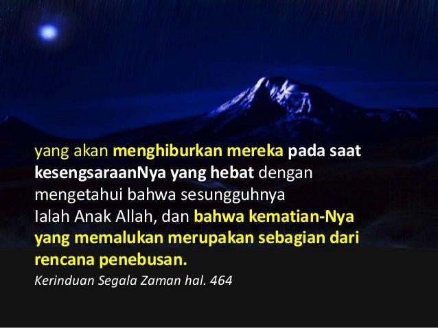 """Tetapi jawab (Musa): """"Perlihatkanlah kiranya kemuliaan-Mu kepadaku."""" Tetapi firman-Nya: """"Aku akan melewatkan segenap kegem..."""