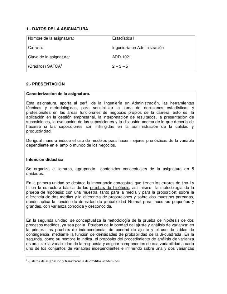 1.- DATOS DE LA ASIGNATURA    Nombre de la asignatura:                               Estadística II    Carrera:           ...