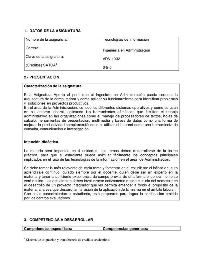 1.- DATOS DE LA ASIGNATURA    Nombre de la asignatura:                               Tecnologías de Información    Carrera...