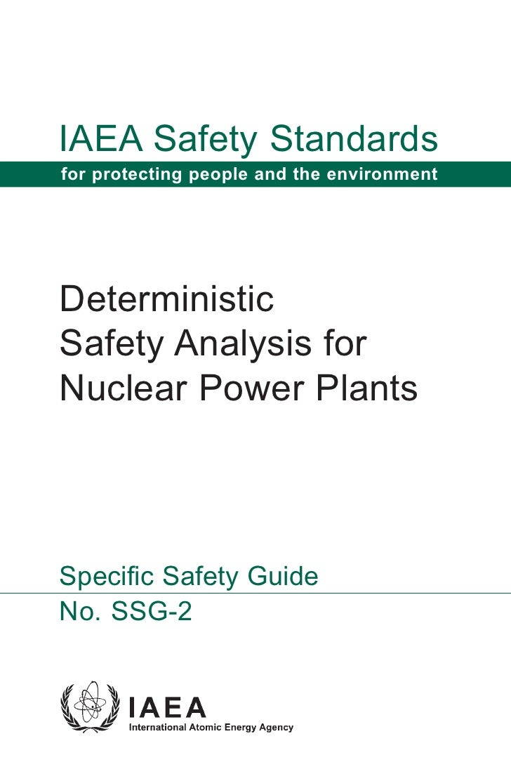 IAEA Safety Standards for protecting people and the environment     Deterministic Safety Analysis for Nuclear Power Plants...