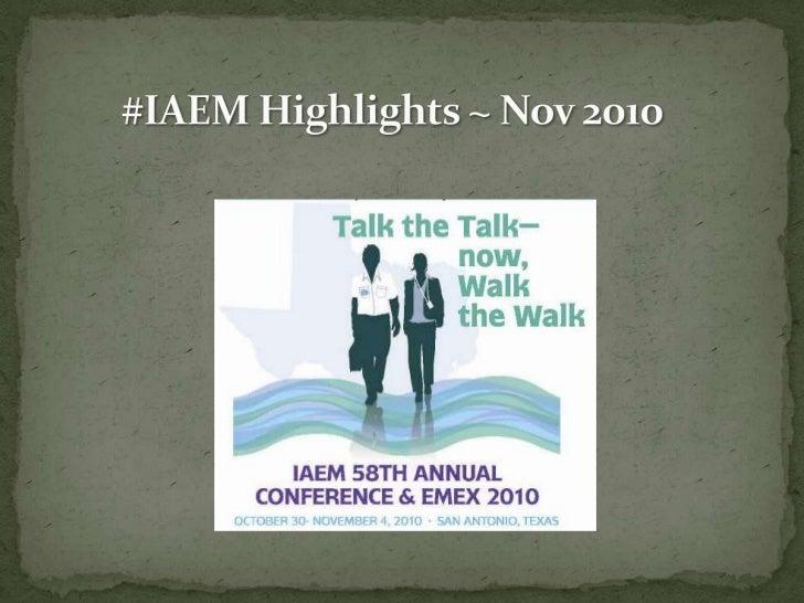 #IAEM Highlights ~ Nov 2010<br />