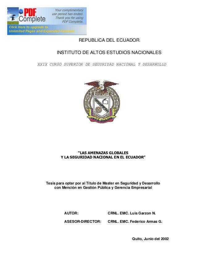 REPUBLICA DEL ECUADOR         INSTITUTO DE ALTOS ESTUDIOS NACIONALESXXIX CURSO SUPERIOR DE SEGURIDAD NACIONAL Y DESARROLLO...