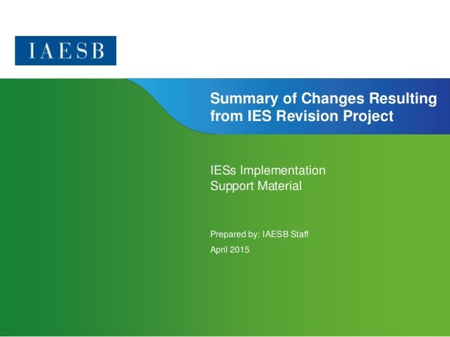 Page 1 | Confidential and Proprietary Information Summary of Changes Resulting from IES Revision Project IESs Implementati...