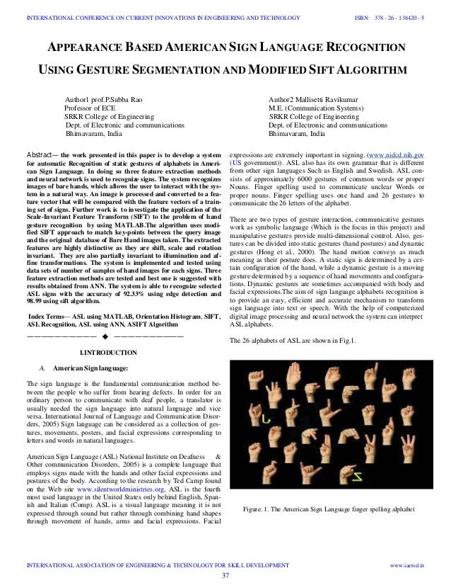 APPEARANCE BASED AMERICAN SIGN LANGUAGE RECOGNITION USING GESTURE SEGMENTATION AND MODIFIED SIFT ALGORITHM Author1 prof.P....