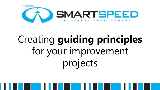 Creating guiding principles for your improvement projects