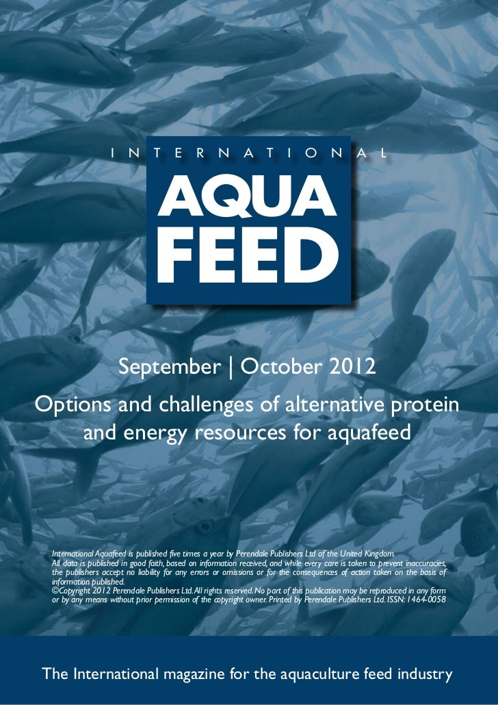 September | October 2012Options and challenges of alternative protein    and energy resources for aquafeed International A...