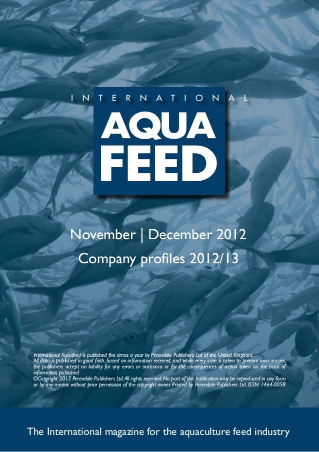 November | December 2012                      Company profiles 2012/13 International Aquafeed is published five times a ye...