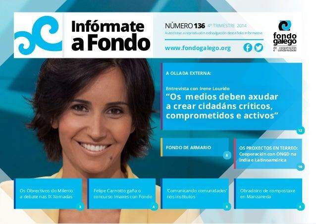 Infórmate aFondo Número 136 4º trimestre 2014 Autorízase a reprodución e divulgación desta folla informativa www.fondogale...
