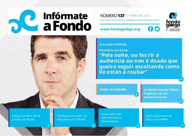 Infórmate aFondo Número 137 1º trimestre 2015 Autorízase a reprodución e divulgación desta folla informativa www.fondogale...