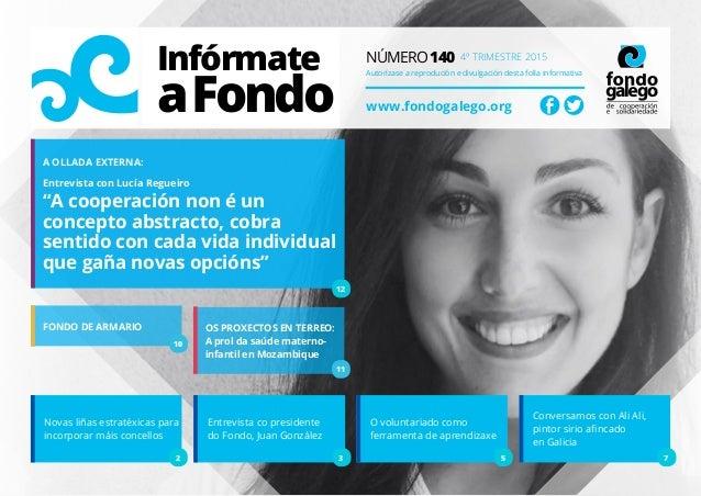 Infórmate aFondo Número 140 4º trimestre 2015 Autorízase a reprodución e divulgación desta folla informativa www.fondogale...