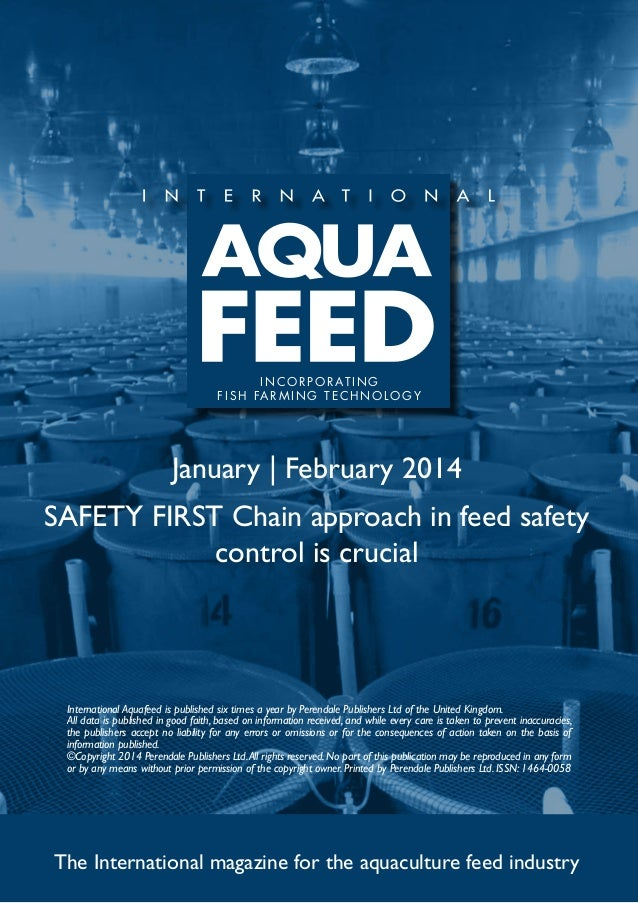 I N C O R P O R AT I N G f i s h far m ing t e c h no l og y  January | February 2014 SAFETY FIRST Chain approach in feed ...